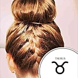 Taurus: Braided Bun