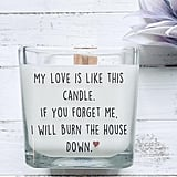 My Love Is Like This Candle Gift