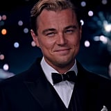 Leonardo DiCaprio as Jay Gatsby There are a lot of reasons to see The Great Gatsby, and you're looking right at one of them. Perennial crush Leo is working that '20s look so well, especially the suit. Oh, and the hair. Sigh. It's all good.