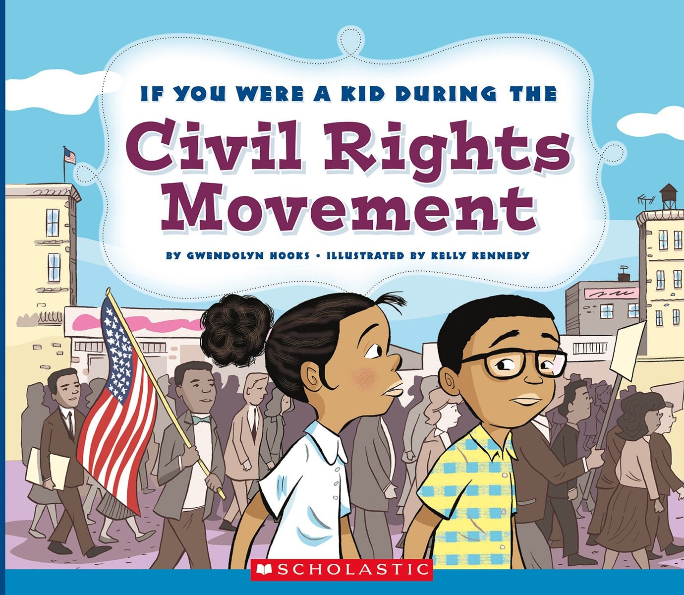 The Civil Rights Of Children >> If You Were A Kid During The Civil Rights Movement 24