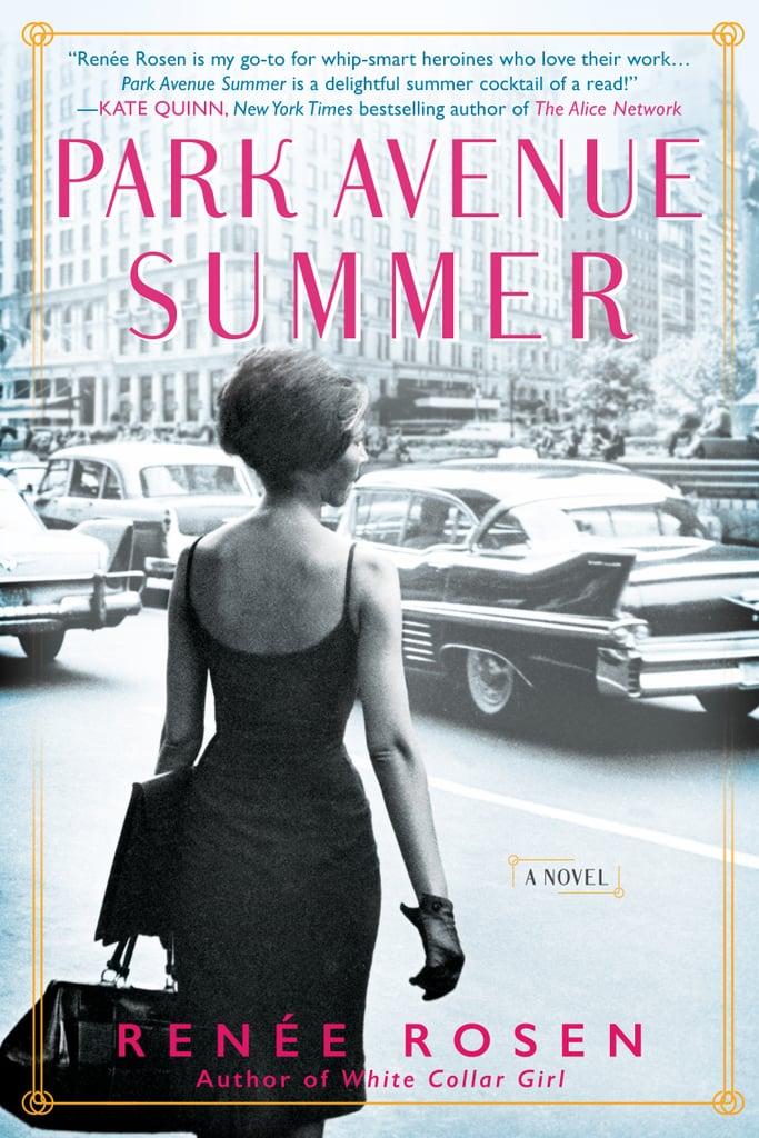 Park Avenue Summer by Renee Rosen