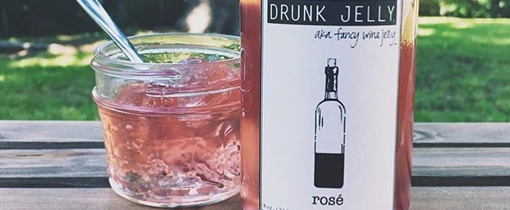 Rosé Jam Now Exists and We're Going to Put That Sh*t on Everything