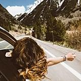 Take a road trip.