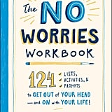 The No Worries Workbook by Molly Burford