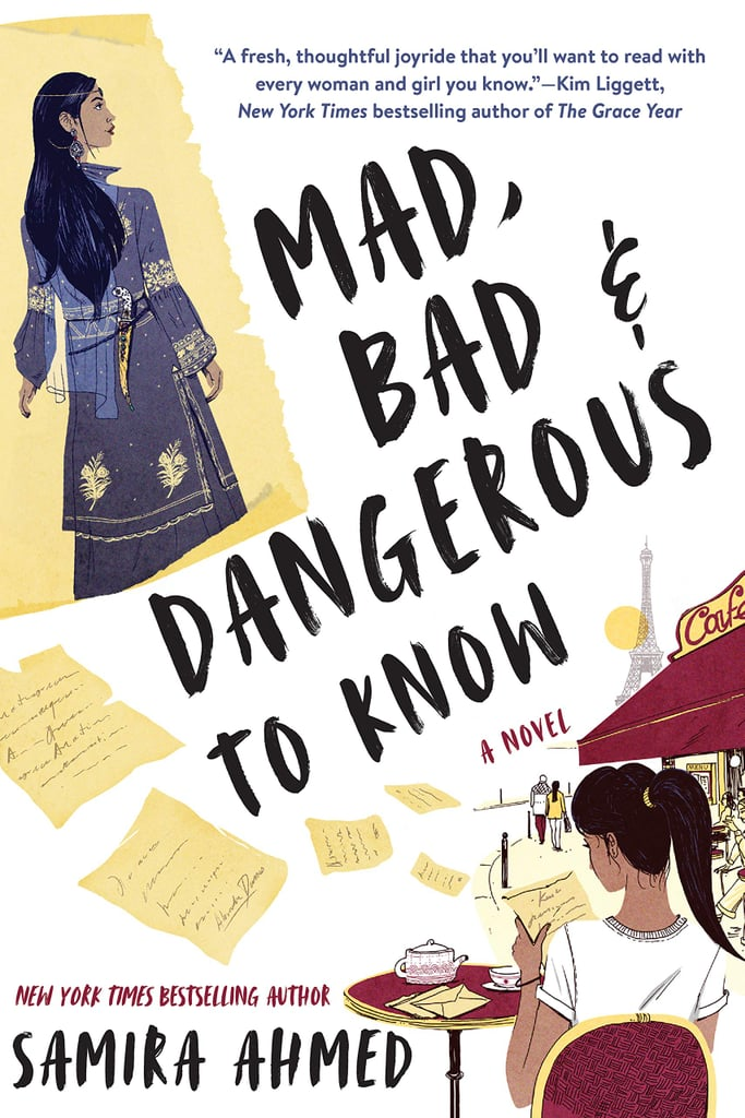 Mad, Bad & Dangerous to Know by Samira Ahmed