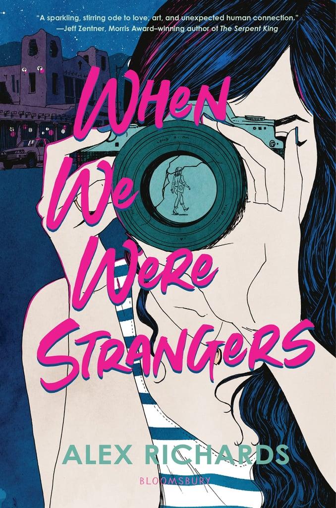 When We Were Strangers by Alex Richards