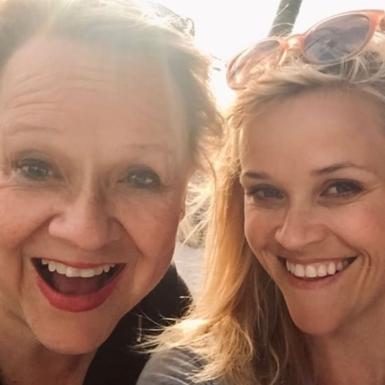 See Reese Witherspoon's Birthday Tribute to Her Mom Betty