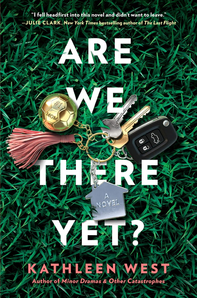 Are We There Yet? by Kathleen West