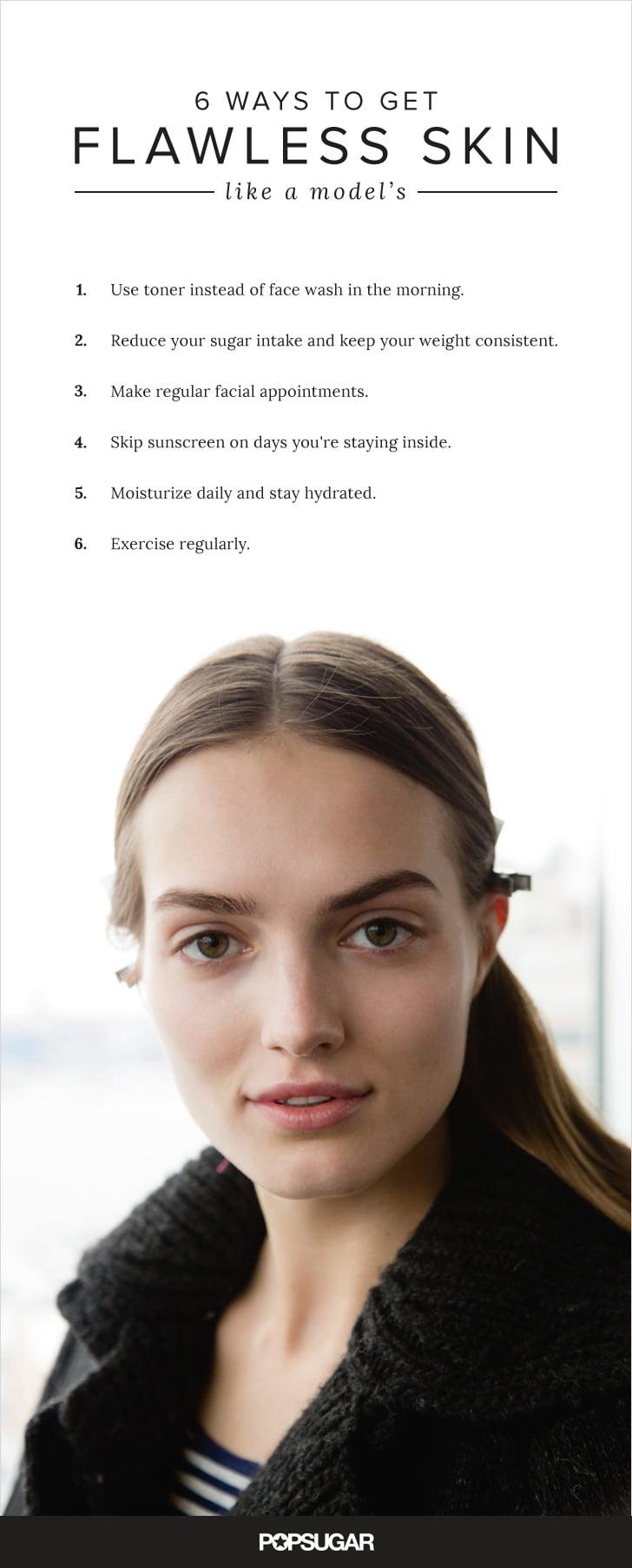 Model Skin Care Tips  POPSUGAR Beauty