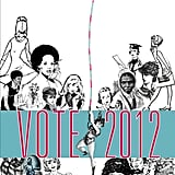 """The description for this AIGA Get Out the Vote poster by  Susan LaPorte states, """"We must not take for granted the rights we have, but must continue the fight to keep what has been earned, as well as pass on a better place for the young women of tomorrow."""""""
