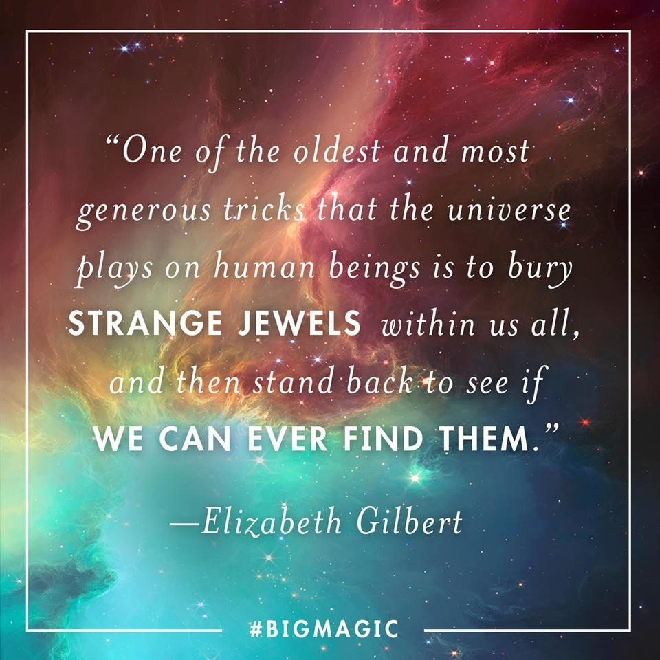 Life Quotes Books Quotes From Elizabeth Gilbert's Big Magic  Popsugar Smart Living