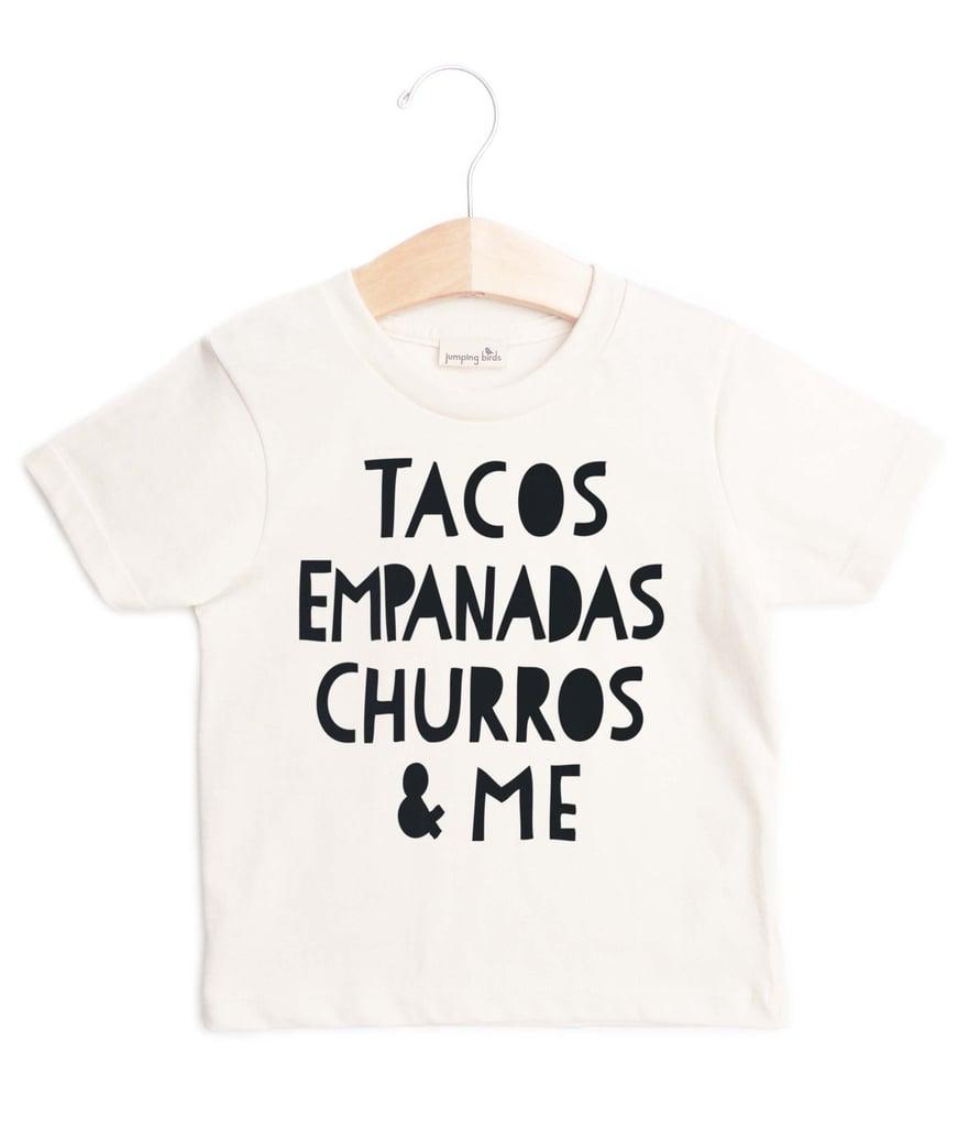 Tacos, Empanadas, Churros, & Me Tee