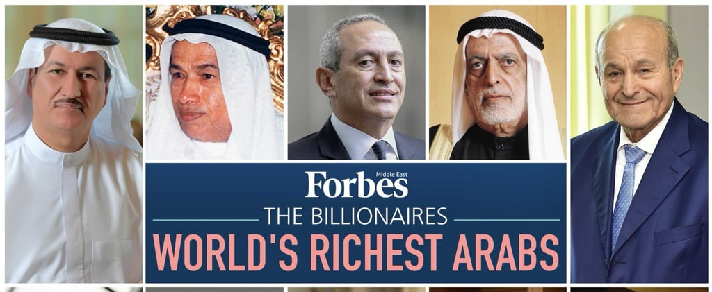 The World's Richest Arabs List Is Out but This Year, There's a Twist