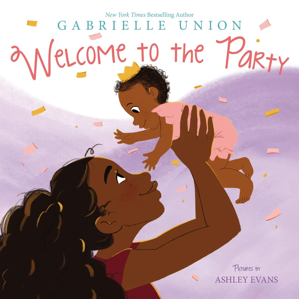 Welcome to the Party by Gabrielle Union