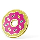 These Are Things Donut Pin ($10)