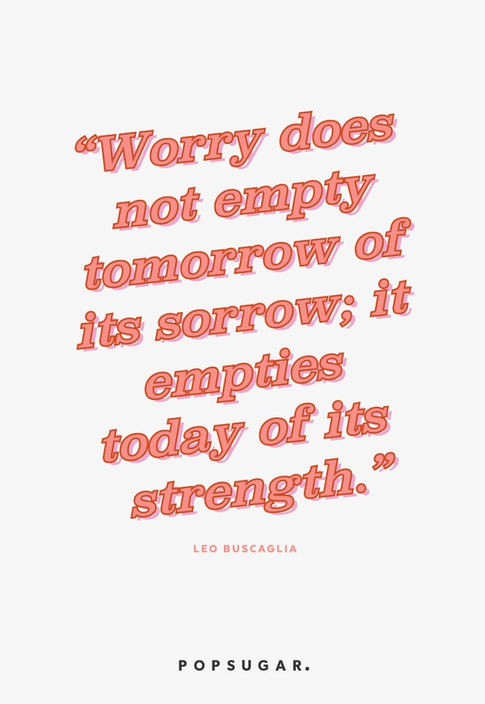 Theres No Point To Worrying Life Changing Inspirational Quotes