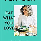 Flavour: Eat What You Love by Ruby Tandoh (£10)