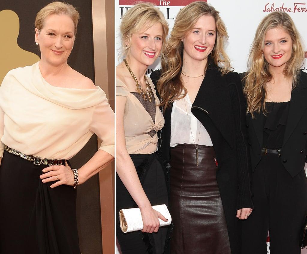 Meryl Streep and Mamie, Grace, and Louisa Gummer