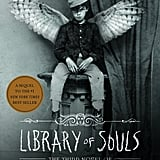 Library of Souls (Miss Peregrine's Peculiar Children) by Ransom Riggs