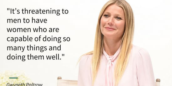 Gwyneth Paltrow On The Sexism Women Face When They Don't 'Stay In Their Lane'