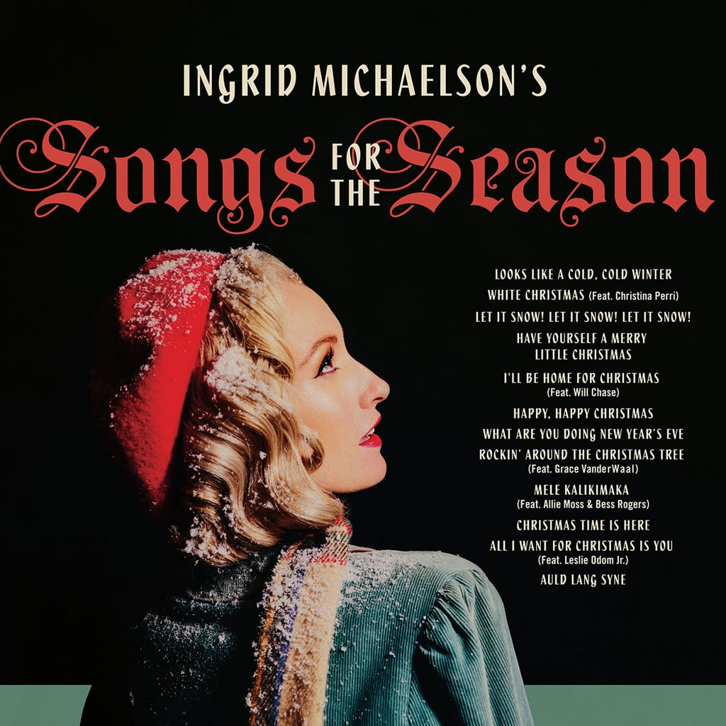 Ingrid Michaelson's Songs For the Season, Ingrid Michaelson