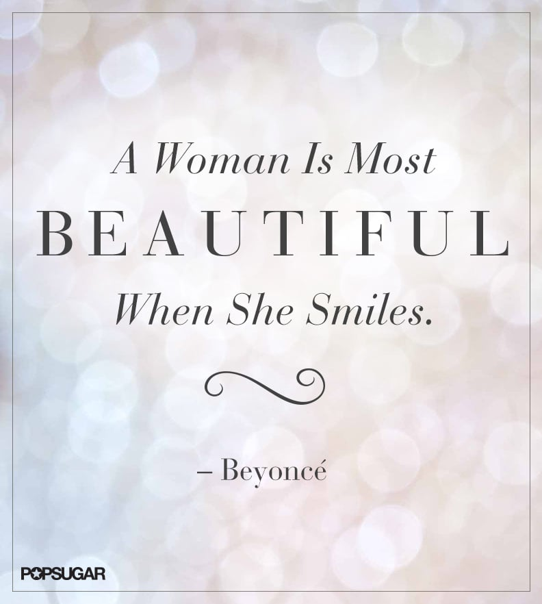 Say cheese! | Pinterest Beauty Quotes | POPSUGAR Beauty Photo 22