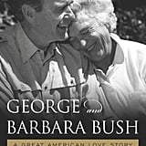 George and Barbara Bush: A Great American Love Story by Ellie LeBlond Sosa and Kelly Anne Chase