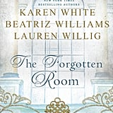 The Forgotten Room by Karen White, Beatriz Williams, and Lauren Willig, Out Jan. 19