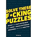 Solve These F*ing Puzzles Book