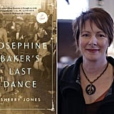 Josephine Baker's Last Dance by Sherry Jones (Out Dec. 4)