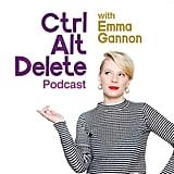 Ctrl Alt Delete With Emma Gannon