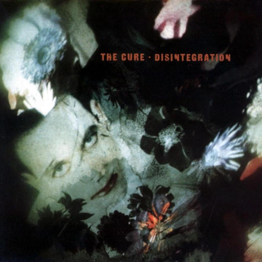The Cure — Disintegration