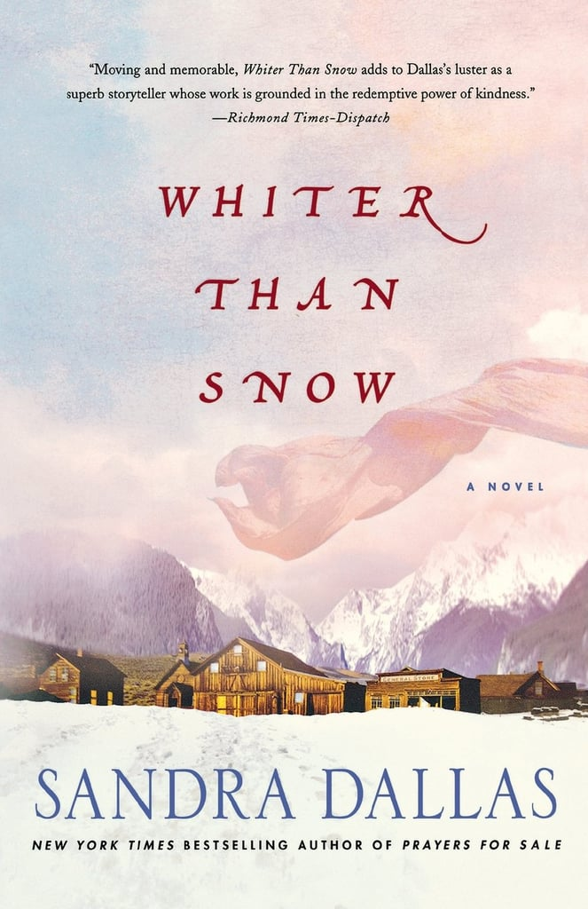 Whiter Than Snow by Sandra Dallas