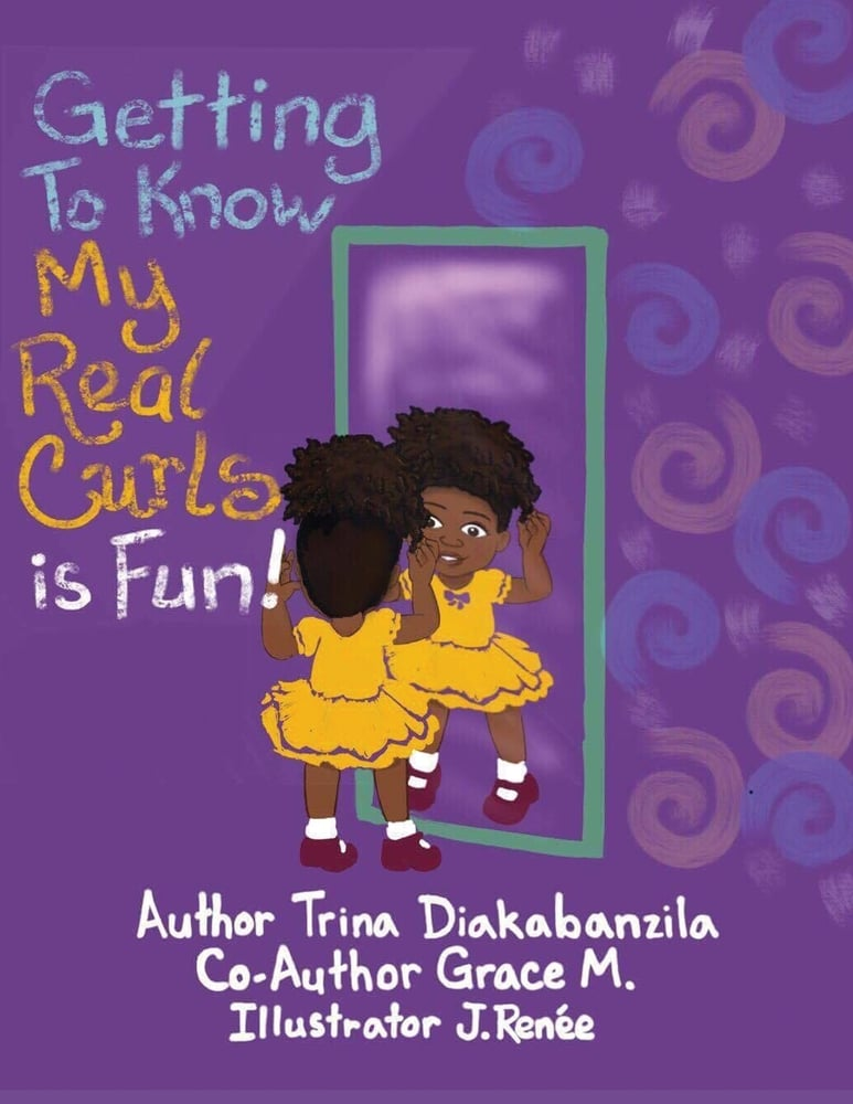 Getting To Know My Real Curls is Fun! by Trina Diakabanzila