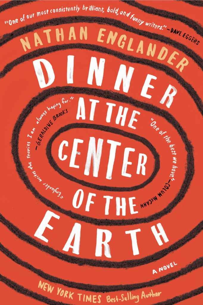 Dinner at the Center of the Earth by Nathan Englander, Out Sept. 5
