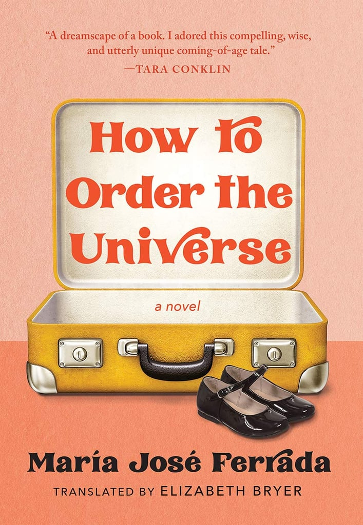 How to Order the Universe by María José Ferrada