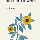 If you're headed to a sunny vacay spot, read The Sun and Her Flowers by Rupi Kaur.
