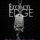Broken Edge, Out July 10