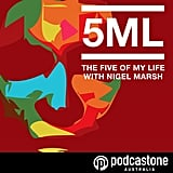 The Five of My Life With Nigel Marsh