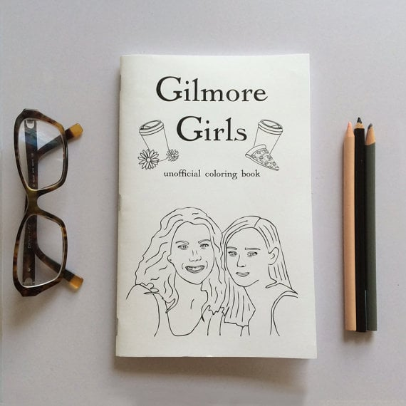 Gilmore Girls Coloring Book 7 Gilmore Girls Gifts Popsugar