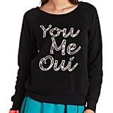 Charlotte Russe You Me Oui Graphic Sweatshirt