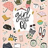 """Girl On the Go"" Planner"