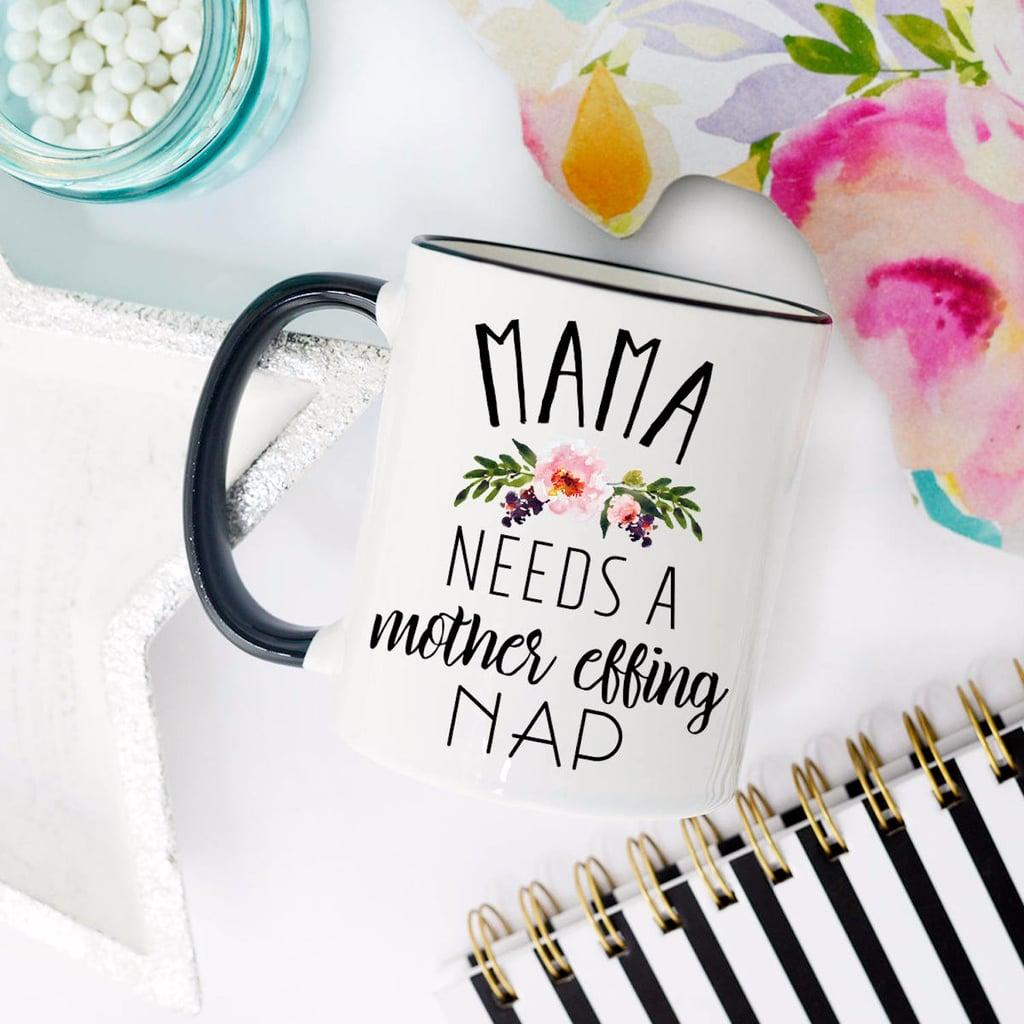 31fc1100c2b Best Mugs For Moms | POPSUGAR Family