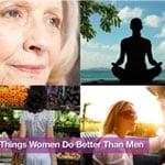 5 Things Women Do Better Than Men