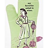 """My Favorite Salad Is Wine"" Oven Mitt"