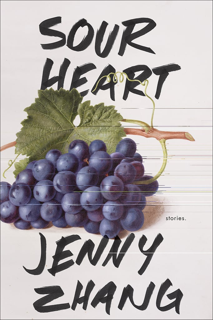 Sour Heart by Jenny Zhang, Out Aug. 1