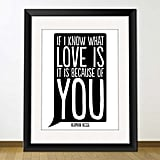 If I know what love is; it is because of you ($4)