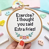 Extra Fries Cross Stitch Hoop