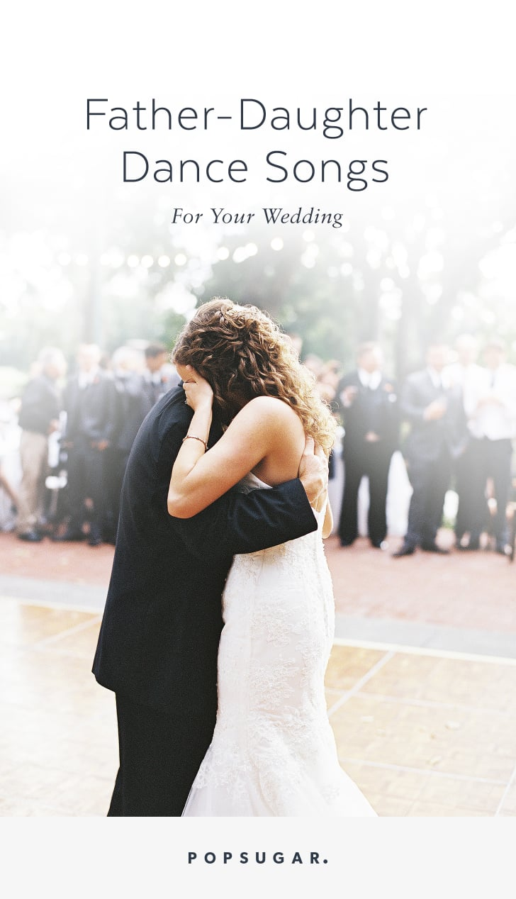 Wedding Music: 60 Father-Daughter Dance Songs