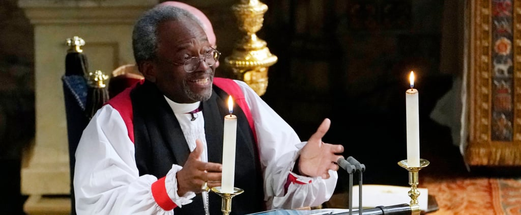 Bishop Michael Curry Quotes About the Royal Wedding 2018